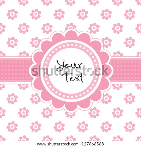 Vector greeting card template with cute daisy shaped text frame and vintage floral print. Great for baby shower, birthday, Mother's Day, wedding, Easter, stationery, menu, dinner party invitation. - stock vector