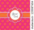 Vector greeting card template with cute daisy shaped text frame and vintage floral print in pink and orange. Great for Easter, birthday, Mother's Day, wedding, Thank You, stationery, invitations. - stock vector