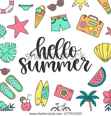 Vector Greeting Card With Hand Drawn Lettering   Hello Summer. Summer  Holiday Symbols In Linear