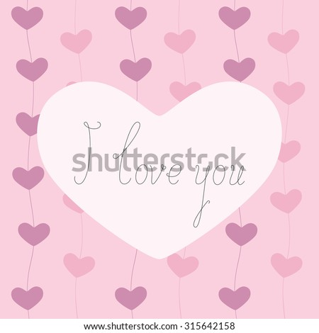 Vector greeting card with hearts beaded on line situated on pink background and calligraphic lettering I love you inside big rosy heart in the center of invitation. Declaration of love