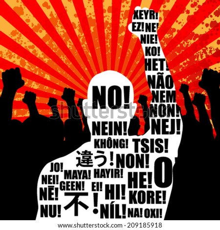 Vector grunge Riot People protesting while rise up his fists, in thirty two languages say no, background illustration - stock vector