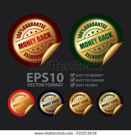 Vector : 100% Guarantee Money Back Infographics Peeling Sticker, Label, Icon, Sign or Badge - stock vector