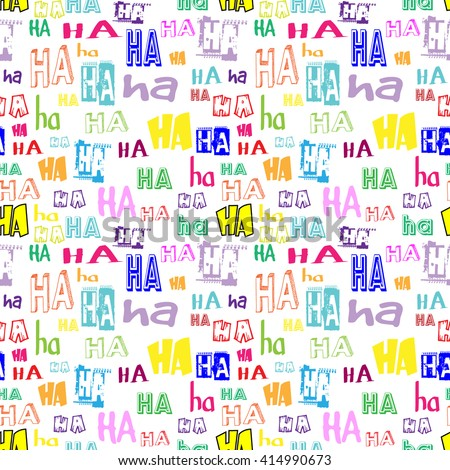 Vector Ha Ha Seamless Pattern Funny Stock Vector 414990673