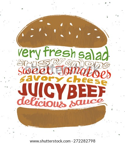 Vector hamburger with text Very fresh salad, crispy onions, sweet tomatoes, savory cheese, juicy beef, delicious sauce. Concept art cartoon sandvich.  - stock vector