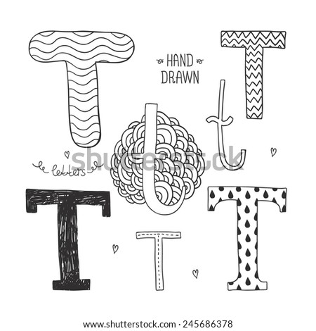 Vector hand drawn alphabet, letter t. Doodle letters set isolated on white background - stock vector