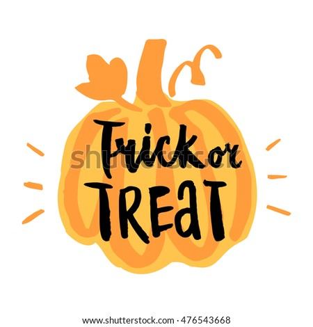 """Vector hand-drawn card with  inscription """"trick or treat"""" on orange pumpkin silhouette. It can be used for invitation cards, brochures, poster, t-shirts, mugs, wrapping paper etc."""