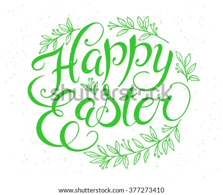 vector hand drawn easter lettering greeting quote with floral branches. - stock vector