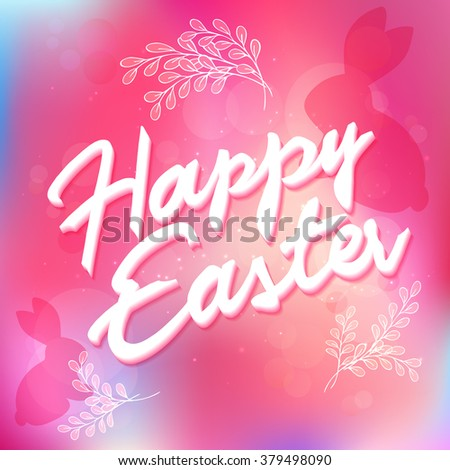 vector hand drawn easter lettering greeting quote with flower branches and rabbits on blur background. - stock vector