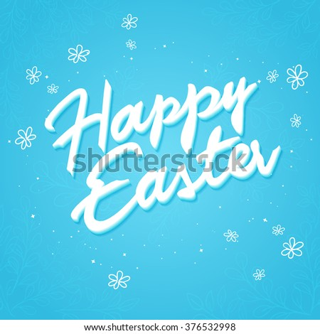 vector hand drawn easter lettering greeting quote with flowers. - stock vector
