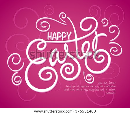 vector hand drawn Easter lettering greeting quote with swirl and curl . - stock vector