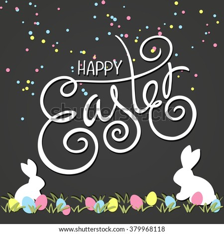 vector hand drawn easter lettering greeting quote with swirl, curl, rabbits and colored eggs on grass. Drawing on chalkboard. - stock vector