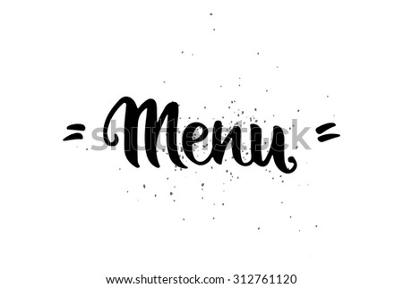 Vector hand drawn lettering poster. Vintage typography card. Menu text. - stock vector