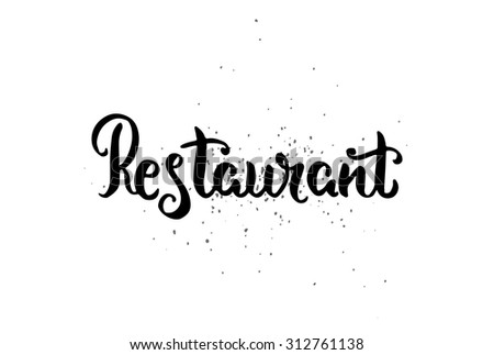 Vector hand drawn lettering poster. Vintage typography card. Restaurant text. - stock vector