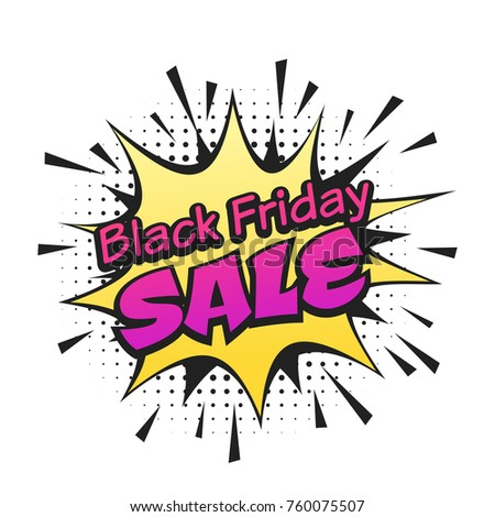 Vector hand drawn pop art illustration of black friday banner with blow effect. Hand drawn sign. Illustration for print, web.