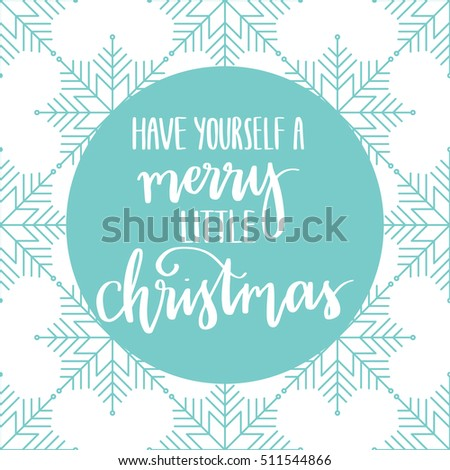 Vector hand lettering have yourself merry stock vector 511544866 vector hand lettering have yourself a merry little christmas with snowflakes background holiday solutioingenieria Images