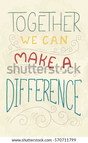 Vector Hand Lettering Phrase Together We Stock Vector ...