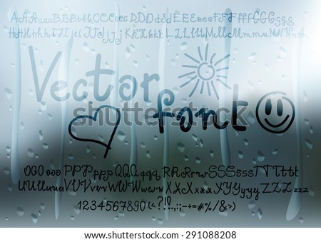 Vector handwritten display font with effect of writing on misted window. Blurred background with water drops. Alphabet includes uppercase and lowercase letters, numbers and punctuation marks - stock vector