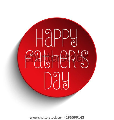 Vector - Happy Fathers Day Red Icon Button