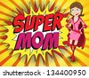 Vector - Happy Mother Day Super Hero Mommy - stock vector