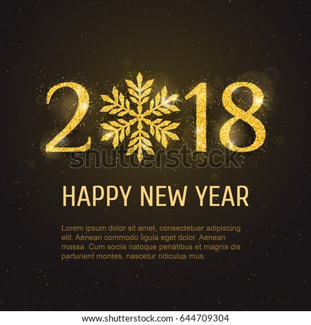 Vector 2018 Happy New Year and Merry Christmas greeting card template with sparkling glitter golden textured snowflake. Seasonal holidays background