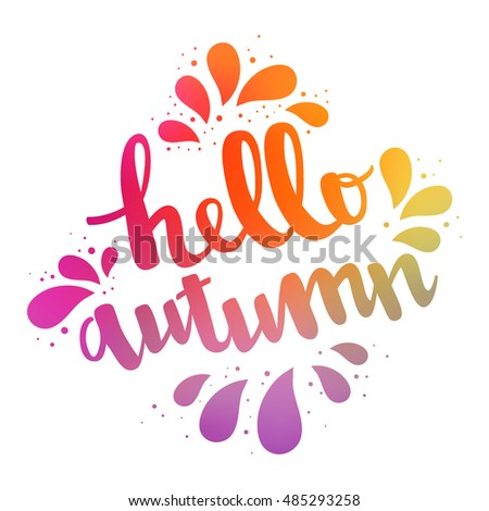 Vector Hello autumn card. Calligraphy lettering on white background
