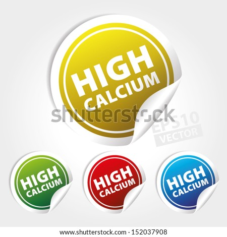 Vector : High Calcium Stickers and Tags with colorful color - icon, banner, label, badge, sign, symbol