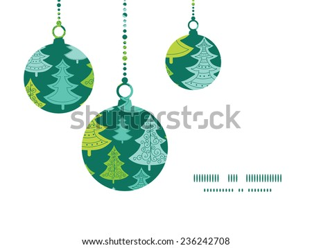 Vector holiday christmas trees Christmas ornaments silhouettes pattern frame card template - stock vector