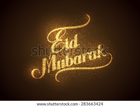 vector holiday illustration of handwritten Eid Mubarak shiny label. lettering composition of muslim holy month with sparkles and glitters - stock vector