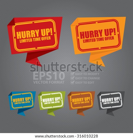 Vector : Hurry Up! Limited Time Offer Paper Origami Speech Bubble or Speech Balloon Infographics Sticker, Label, Sign or Icon - stock vector
