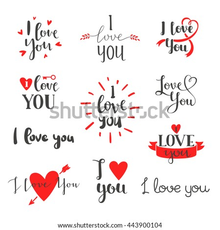 Vector I love You photo overlays, hand drawn lettering collection, inspirational quote. Lovely text I love You follow your heart romantic type. I love You have greeting sign message decoration. - stock vector