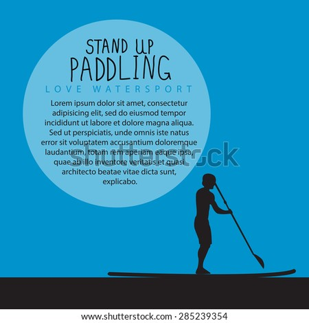 vector illustration a men with stand up paddle board and paddle on the colorful blue background with signature and text as template for your design, article or print - stock vector