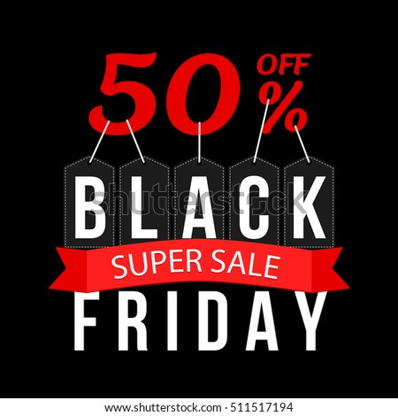 Vector illustration. Black friday. Super sale 50 percent off.