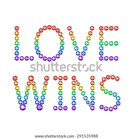 Vector illustration: bright inscription Love wins made of rainbow crystals isolated on white background - stock vector