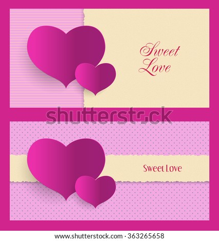 vector illustration cards for Valentine's Day with hearts, text, torn paper effect and decorative pattern of dots and stripes