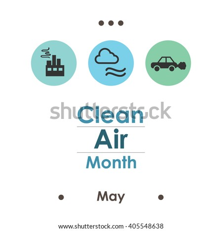vector illustration / clean air month