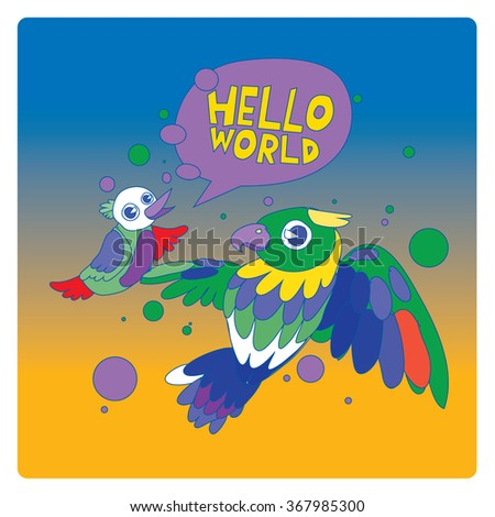 vector illustration colorful birds say hello to the world - stock vector