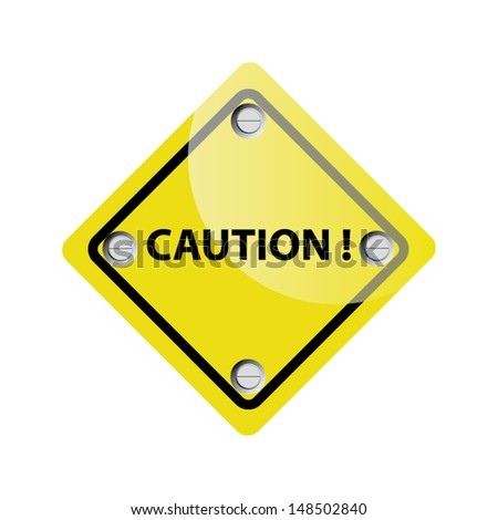 Vector Illustration depicting a roadsign with a caution concept. White background.  - stock vector