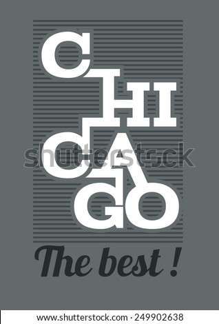 vector illustration, design t-shirts love Chicago the best, t-shirt graphics - stock vector