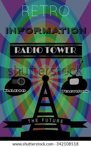 vector illustration EPS10.Bright Retro Poster,radio and tv tower,antena,information. - stock vector