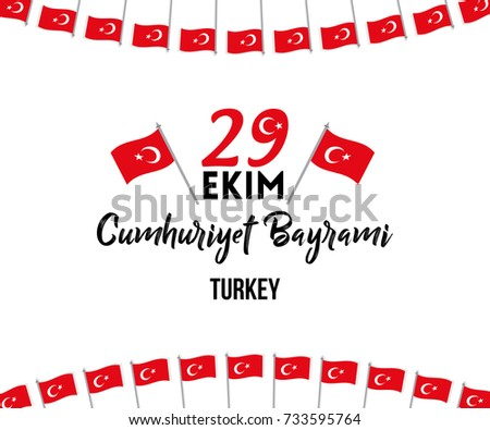 Vector illustration for 29 ekim Cumhuriyet Bayrami celebrations in turkey. For banner, background, greetings, poster, flag and patriotic elements. Translation: 29 October Happy Republic Day Turkey.
