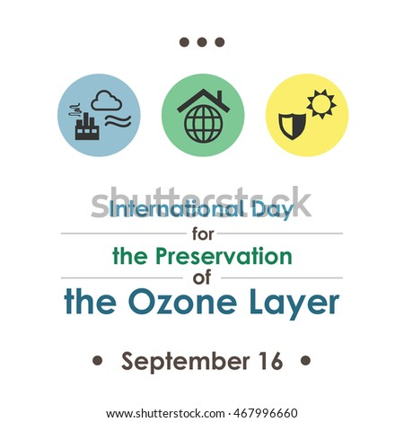 preservation of ozone layer essay The united nations' (un) international day for the preservation of the ozone layer is celebrated on september 16 every year this event commemorates the date of the signing of the montreal protocol on substances that deplete the ozone layer in 1987 the earth's ozone layer plays an important role in .