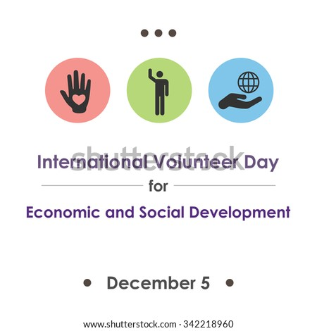 Vector illustration for International Volunteer Day for Economic and Social Development symbolical icons of hand, community and support - stock vector