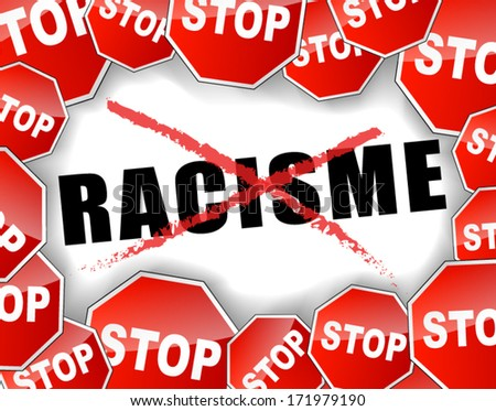 vector illustration for stop racism (french text) - stock vector