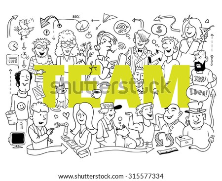 "Vector Illustration: ""Great Funny Team"". Group of Funny People in Doodle Style. Black and White Sketch."