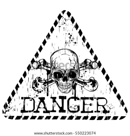 Vector illustration grunge triangular sign with lettering danger and abstract skull with crossed bones for t-shirt design