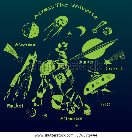 Vector illustration. Hand drawn space set. Astronaut and rocket ship, UFO, planets, satellite, sputnik, asteroid, comets, stars. - stock vector