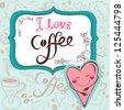 "Vector illustration ""I love coffee""/blue. - stock"