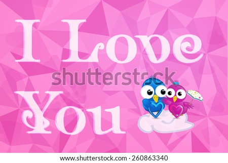 Vector illustration I love you with cute birds on pink background with triangles. The figure shows a cloud, umbrella, two birds, calligraphic inscription - stock vector