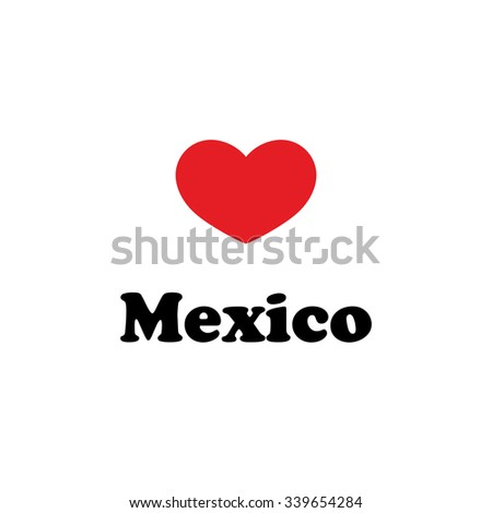 Vector illustration, inscriptions on the shirts, logo, mascot, I love the city of world.Mexico Valentine's day - stock vector