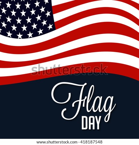 Vector illustration of a background for Happy Flag Day. - stock vector